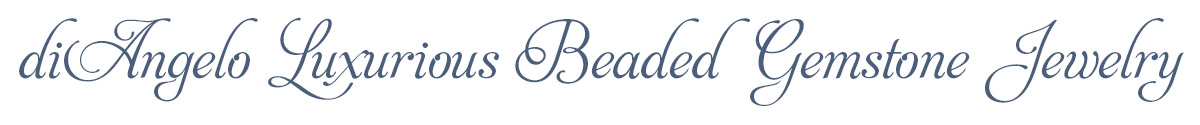 diAngelo Luxurious Beaded Gemstone Jewelry